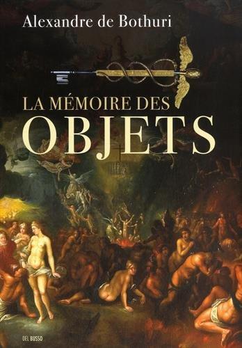 La mémoire des objets par Alexandre de Bothuri