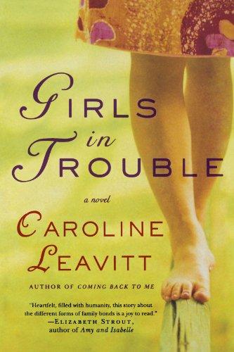 Girls in Trouble: A Novel