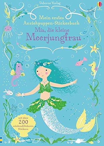 Mein erstes Anziehpuppen-Stickerbuch: Mia, die kleine Meerjungfrau