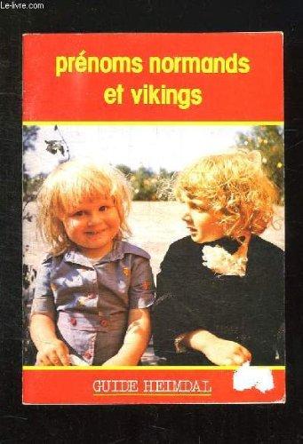 PRENOMS NORMANDS ET VIKINGS.