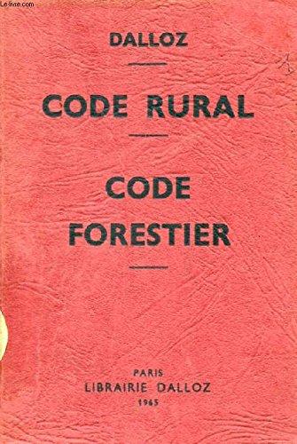 CODE RURAL, CODE FORESTIER