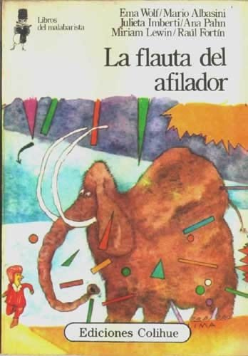 LA Flauta Del Afilador/the Flute of the Sharpener (Libros del Malabarista)