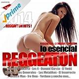 Reggaeton 2014 (Lo Esencial) [Reggaeton, Dembow, Cubaton] [Explicit]