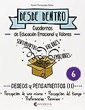 Deseos y pensamientos (II): Desde dentro 6 (Percepción de uno mismo-del tiempo-Preferencias-Permisos)