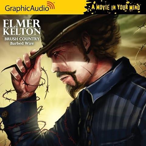 Elmer Kelton - Brush Country (1 of 2) - Barbed Wire by Elmer Kelton (2011-10-01)