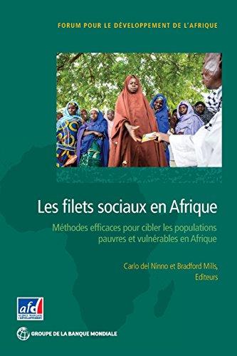 Les filets sociaux en Afrique: Methodes efficaces pour cibler les populations pauvres et vulnerables en Afrique