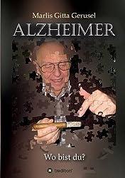 Alzheimer: Wo bist du?