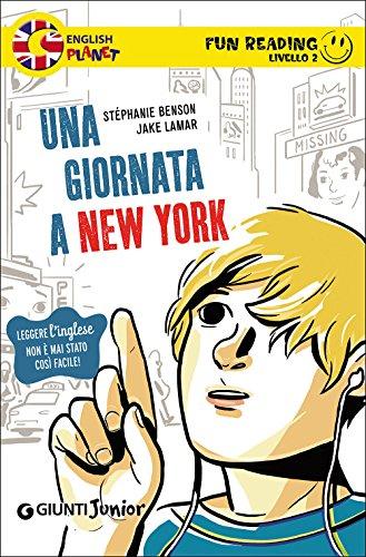 Una giornata a New York. Secondo livello. Fun reading
