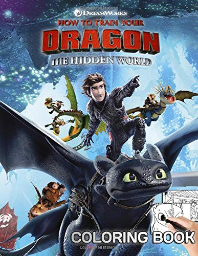 How To Train Your Dragon The Hidden World Coloring Book: Great Activity Book for Kids