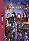 Descendants - Le roman du film 02 par Disney