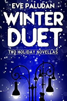 Winter Duet: Two Holiday Novellas by [Paludan, Eve]