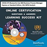 C9550-275 Blueworks Live IBM Business Process Manager Express or Standard Edition, V8.0 BPM Analysis Online Certification Video Learning Made Easy