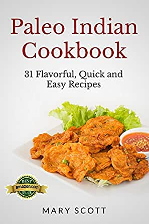 Paleo indian cookbook 31 flavorful quick and easy recipes 31 days enter your mobile number or email address below and well send you a link to download the free kindle app then you can start reading kindle books on your forumfinder Images