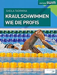 Kraulschwimmen wie die Profis: Die Geheimnisse der Schwimmtechnik der besten Schwimmer der Welt