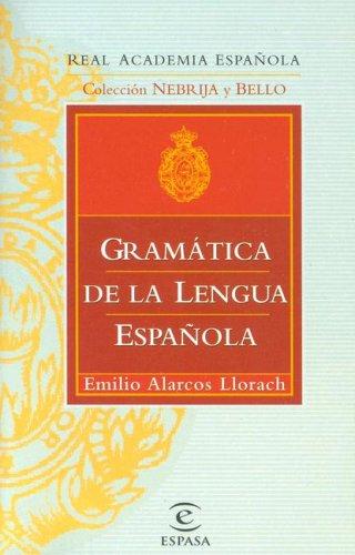 Gramática de la lengua española (Gramatica Y Ortografia) por Emilio Alarcos Llorach