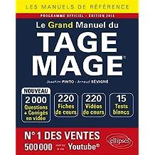 Le Grand Manuel du TAGE MAGE® - 220 fiches de cours, 15 tests blancs, 2000 questions + corrigés en vidéo -  édition 2018