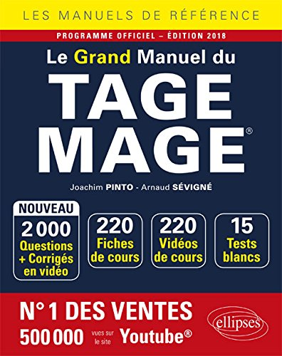 Le Grand Manuel du TAGE MAGE® - 220 fiches de cours, 15 tests blancs, 2000 questions + corrigés en vidéo -  édition 2018 par Joachim Pinto
