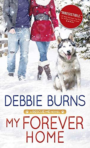 My Forever Home (Rescue Me Book 3) (English Edition) -