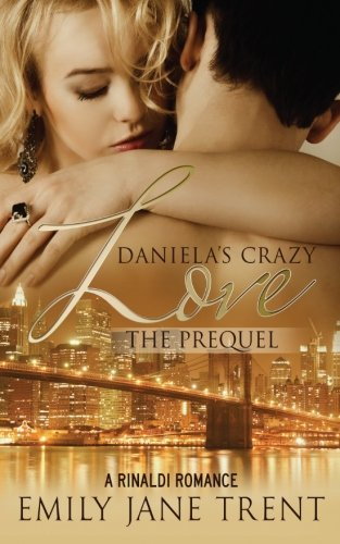 Daniela's Crazy Love: The Prequel (Cooper & Daniela)