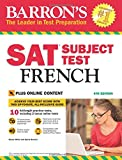 SAT Subject Test French (Barron's Sat Subject Test French)