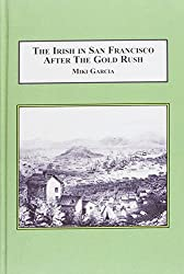 The Irish in San Francisco After the Gold Rush