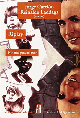 Riplay: Historias para no creer