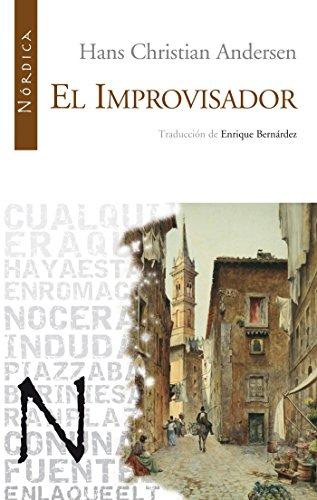 El improvisador (Letras Nórdicas nº 13) por Hans Christian Andersen
