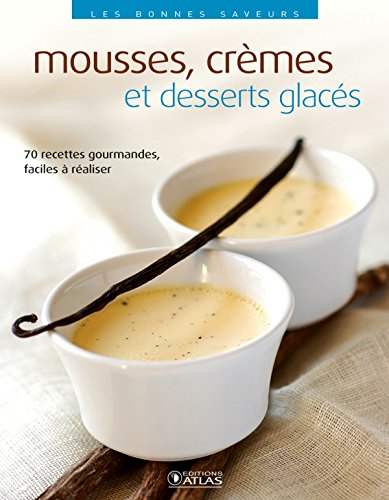 Mousses, crèmes et desserts glacés par Collectif