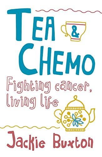 tea-chemo-fighting-cancer-living-life