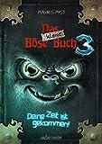 Das kleine Böse Buch 3: Deine Zeit ist gekommen!