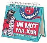 Incollables - Un mot par jour français 7-8 ans CE1