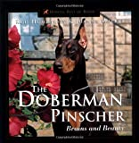 The Doberman Pinscher: Brains and Beauty (Howell reference books)