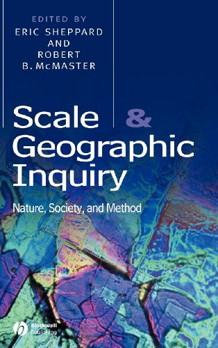 Scale and Geographic Inquiry: Nature, Society and Method