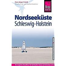 Reise Know-How Nordseeküste Schleswig-Holstein: Reiseführer für individuelles Entdecken
