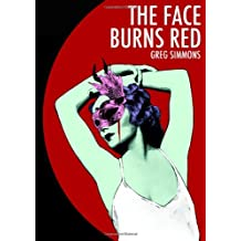 The Face Burns Red