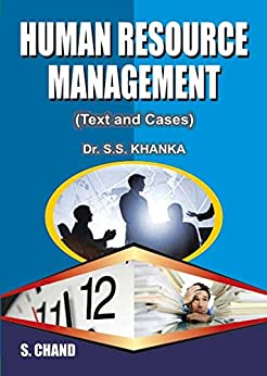 Human Resource Management: Text and Cases by [Khanka, S S]