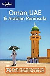 Lonely Planet Oman, UAE & Arabian Peninsula (Travel Guide)