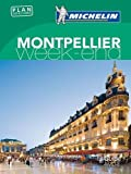 Guide Vert Week-End Montpellier Michelin