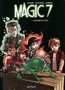 """Afficher """"Magic 7 - série en cours n° 3 Le retour de la bête"""""""