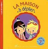 Telecharger Livres La Maison a deplier (PDF,EPUB,MOBI) gratuits en Francaise