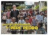 La cité d'espérance du père Pedro - Photographies de Rijasolo