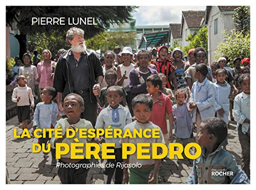 La cité d'espérance du père Pedro