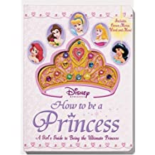 How to Be a Princess (Disney Princess) by Cappi Novell (2004-09-07)