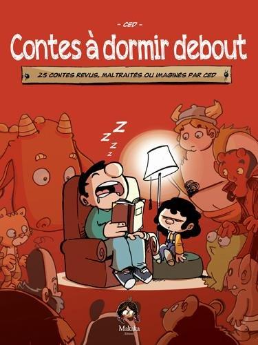 Contes à dormir debout (1) : Contes à dormir debout