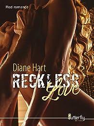Reckless Love par Diane Hart
