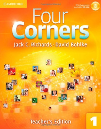 Four Corners  1 Teacher's Edition with Assessment Audio CD/CD-ROM