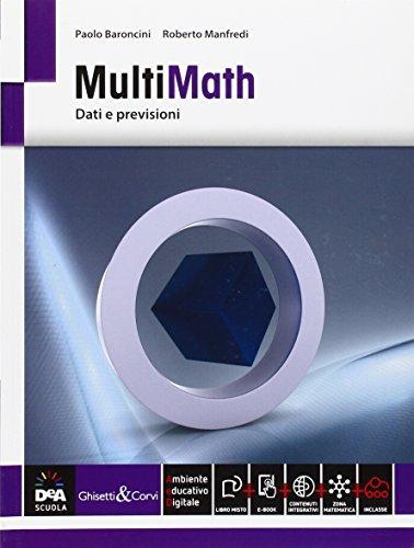 Multimath. Modulo dati e previsioni. Per le Scuole superiori. Con e-book. Con espansione online