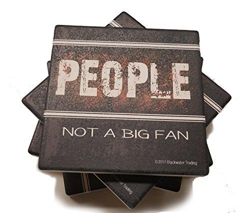 Menschen kein Großer Fan Funny Sarkastisch Zitat saugfähig Stein Untersetzer, 4Stück - Log Cabin Lodge Dekor