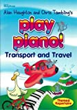 Telecharger Livres Play Piano Transport and Travel (PDF,EPUB,MOBI) gratuits en Francaise