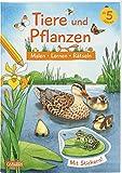 Tiere und Pflanzen: Malen Lernen Rätseln: Mit Stickern!
